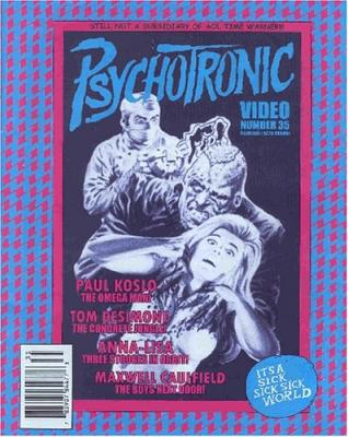 Adios a la Psychotronic Video Magazine